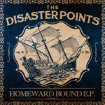 HOMEWARD BOUND E.P. / THE DISASTER POINTS