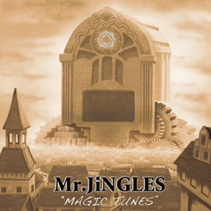 Mr.JiNGLES / MAGIC TUNES