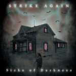 STRIKE AGAIN / Sicks of Darkness