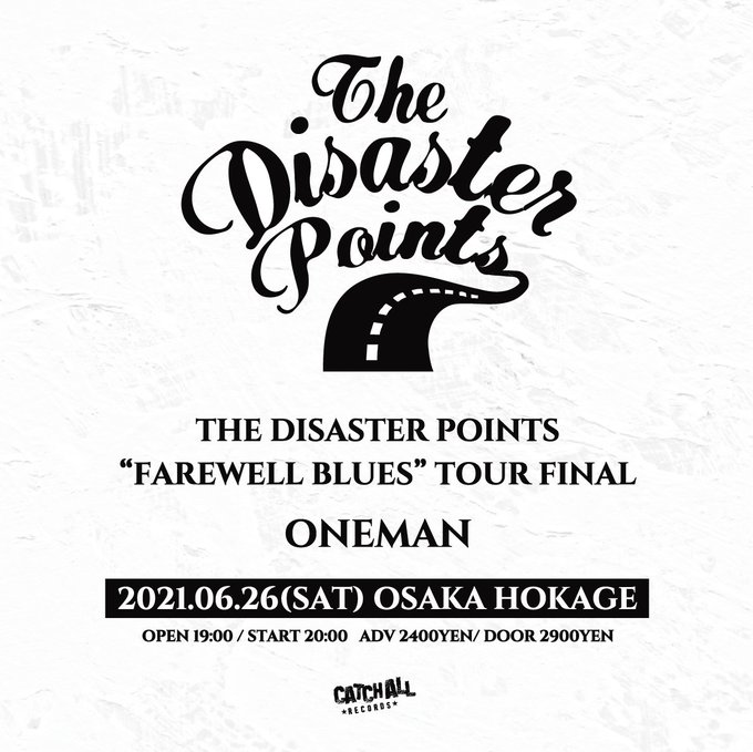 """THE DISASTER POINTS """"FAREWELL BLUES"""" TOUR FINAL"""