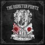 THE DISASTER POINTS / NOTHING BUT ROCK'N'ROLL